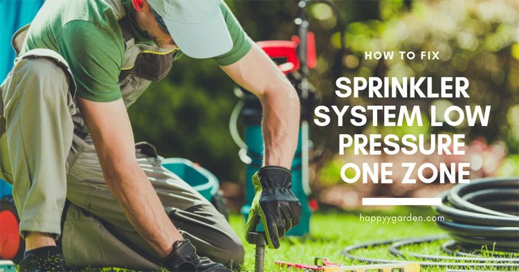 How-To-Fix-Sparinkler-System-Low-Pressure-One-Zone