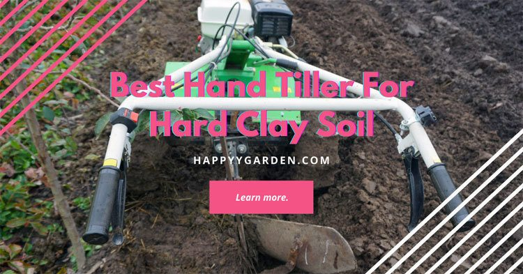 Best-Tiller-For-Clay-Soil